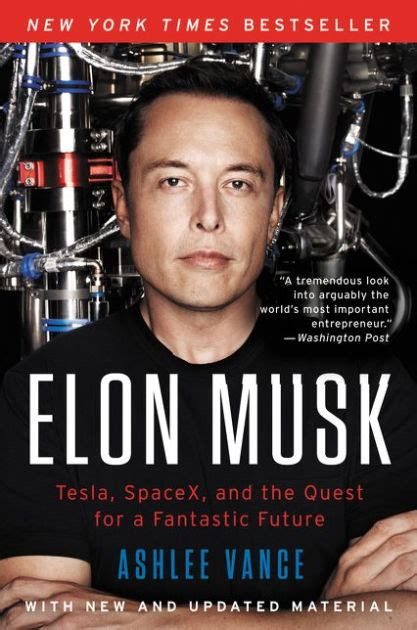 elon musk biography barnes and noble elon musk tesla spacex and the quest for a fantastic