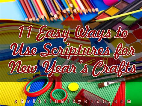 new year project 11 easy ways to use scriptures for new years crafts
