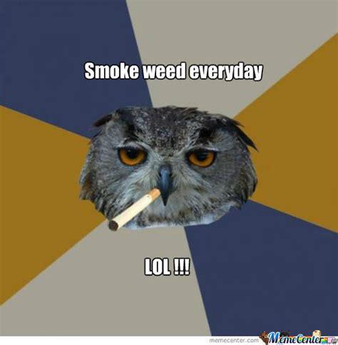 Smoke Weed Everyday Meme - smoke weed everyday by trolopictureskj meme center