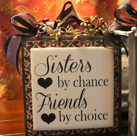 sisters by chance friends by choice tattoo 17 best images about 2x4 projects on 2x4