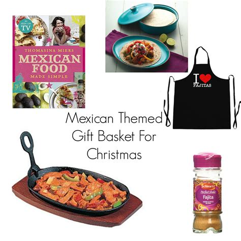 themed gift ideas for christmas mexican themed gift basket for christmas the life of spicers