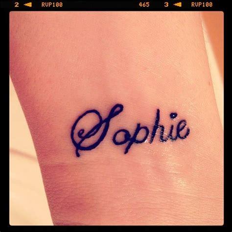 sophie tattoo designs my wrist it s my s name