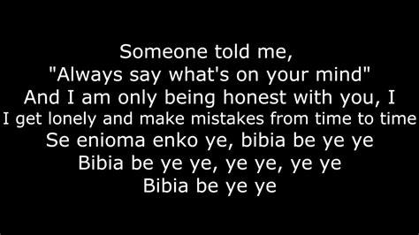 ed sheeran bibia be ye ye lyrics ed sheeran bibia be ye ye lyrics lyric video youtube