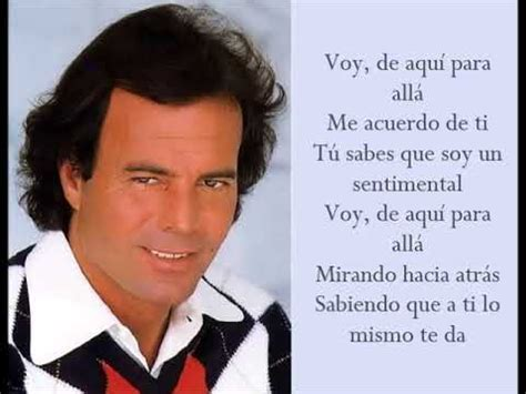 Un Sentimental - Julio Iglesias - (Lyrics) - YouTube Julio Iglesias Lyrics
