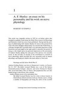 Model Descriptive Essay by 1 A F Huxley An Essay On His Personality And His Work On Nerve Physiology