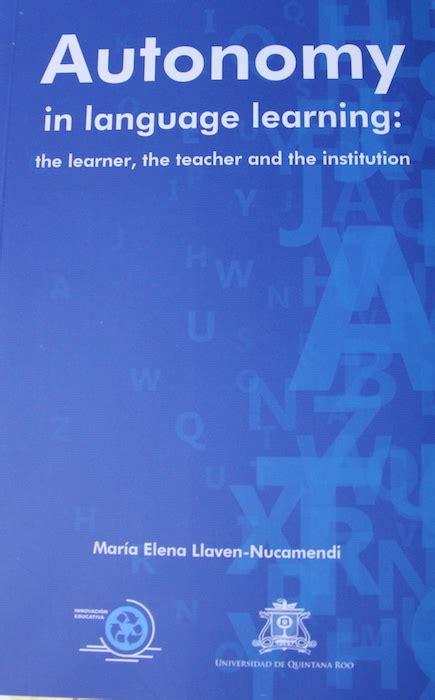 libro language hacking spanish learn presentan libro autonomy in language learning sala de prensa de la universidad de quintana roo