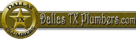 Plumbing Dallas Tx by Dallas Tx Plumbers Plumbers In Dallas Tx Dallas