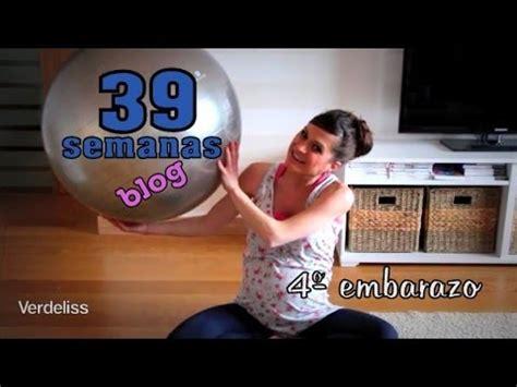 39 semanas y 8416489289 blog 39 semanas embarazo respiraciones y pelota de pilates youtube