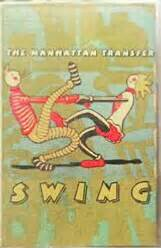 the manhattan transfer swing the manhattan transfer swing cassette album at discogs