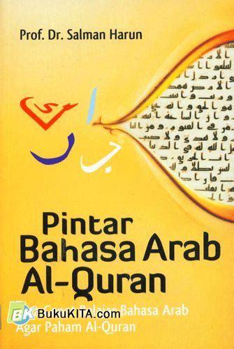 Cara Cepat Berbicara Bahasa Arab Syaiful bukukita pintar bahasa arab al quran cara cepat