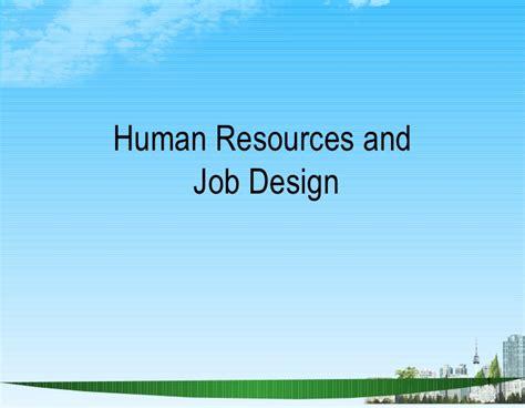 design by humans jobs human resources and job design bec doms