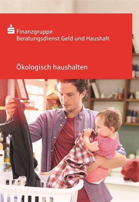 Finanzgruppe Beratungsdienst Geld Und Haushalt 3444 by Beratungsdienst Geld Und Haushalt Der Sparkassen Finanzgruppe