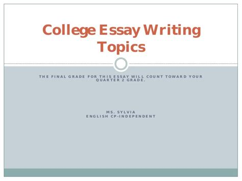 Essay Writing Ppt by College Essay Writing Topics Ppt Presentaiton Pdf