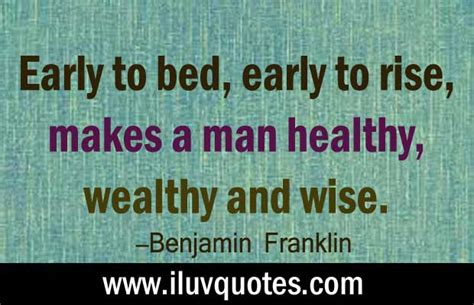 early to bed early to rise makes a man early to bed early to rise makes a man healthy wealthy