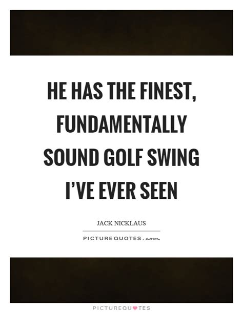 swing quotes sayings golf swing quotes golf swing sayings golf swing