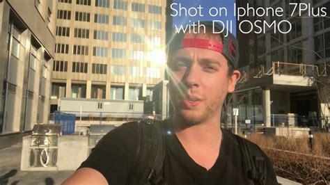 dji osmo test footage with iphone 7 plus 2017