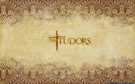 What Makes A House A Tudor The Tudors Wallpaper By Korfcgi On Deviantart