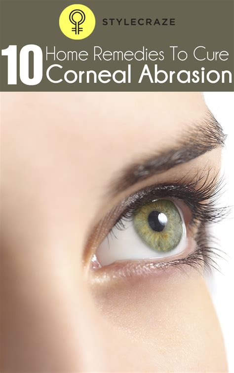 10 effective home remedies to cure corneal abrasion