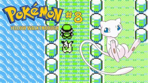 pokemon y route 6 pokemon yellow walkthrough part 8 catching mew and route