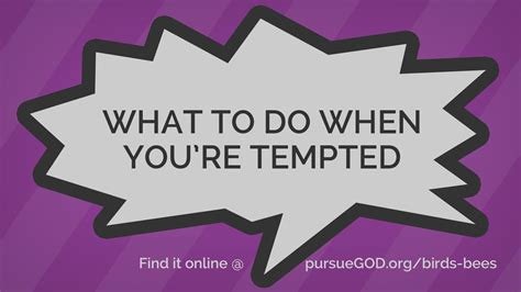 Tips If Youre Tempted To by What To Do When You Re Tempted As A Kid Pursuegod Org