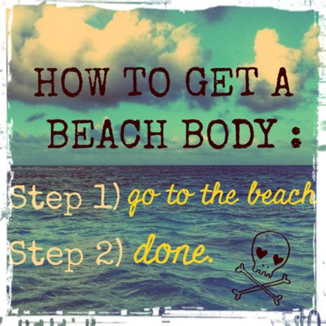 Beach Body Meme - what wearing a bikini year round teaches you women who