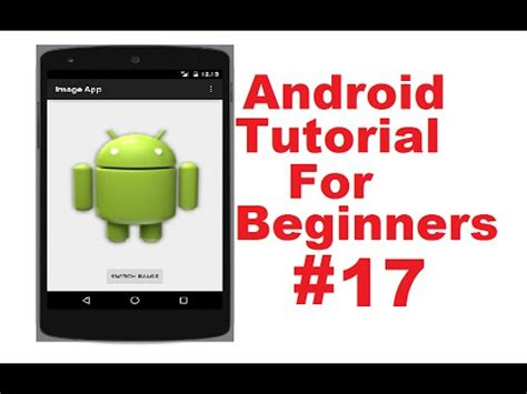 tutorial android imageview android tutorial for beginners 17 android imageview