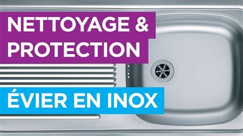 Nettoyer Un Evier En Inox by Nettoyer Un 201 Vier En Inox Solution Professionnelle