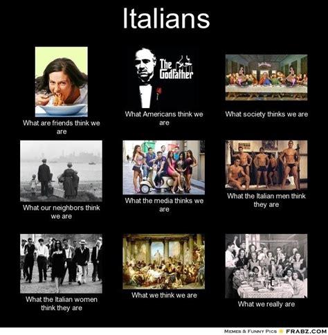 Funny Italian Memes - italians funny italy pinterest