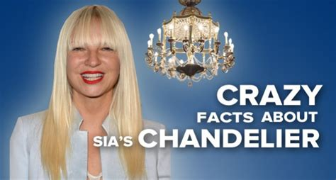 Song Chandelier Sia Here Are A Bunch Of Crazy Facts About Sia S Chandelier