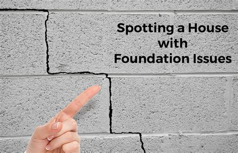 buying a house with foundation problems what you need to know about buying a home with foundation problems