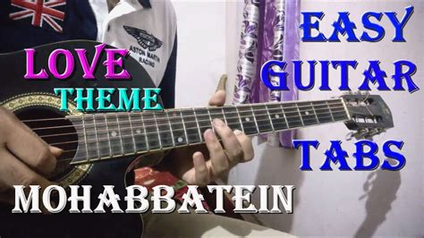 mohabbatein love themes guitar instrumental mohabbatein easy guitar tabs lesson must try this youtube
