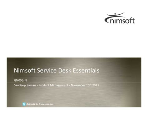 Saas Help Desk by Nimsoft Saas Service Desk Essentials Presented At Ca