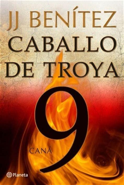 libro caballo de troya 9 caballo de troya 9 can revista de libros lasemana es