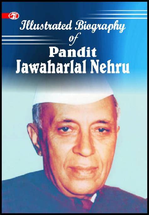 biography nehru english illustrated biography of pandit jawaharlal nehru buy