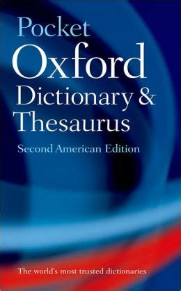 pocket oxford thesaurus pocket oxford dictionary and thesaurus by elizabeth j jewell 9780195307153 paperback