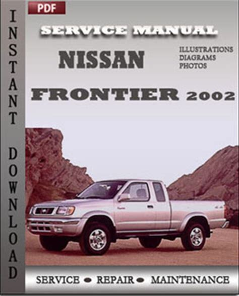 car repair manuals online pdf 2002 nissan frontier lane departure warning nissan frontier 2002 workshop repair manual pdf servicerepairmanualdownload com