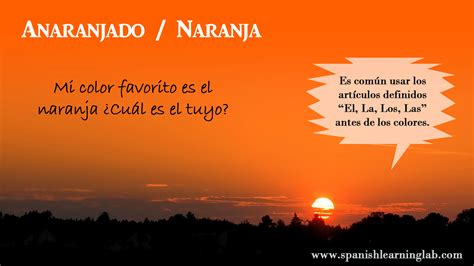 how do you say color in how to say orange in anaranjado it is common to