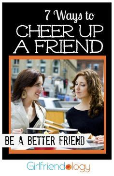 7 Ways To Cheer Up Your Family by Cheer Up Friends On Gifts Cheer Up Gifts And