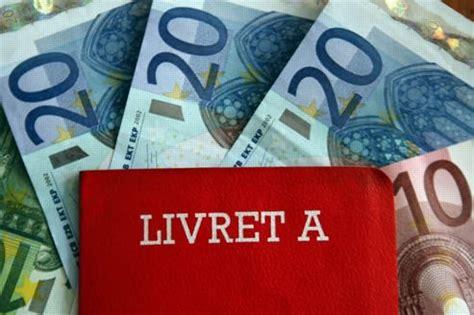 Livret B Plafond by Le Plafond Du Livret A Serait Relev 233 D 232 S Cet 233 T 233