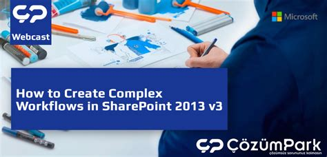 how to create a workflow in sharepoint 2013 how to create complex workflows in sharepoint 2013 v3