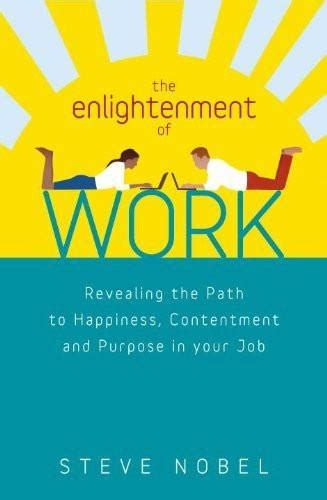 enlightened the eightfold path to health books enlightenment of work by steve nobel cygnus book club
