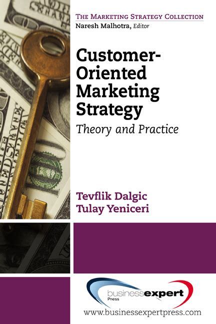 marketing theory evidence practice books customer oriented marketing strategy theory and practice
