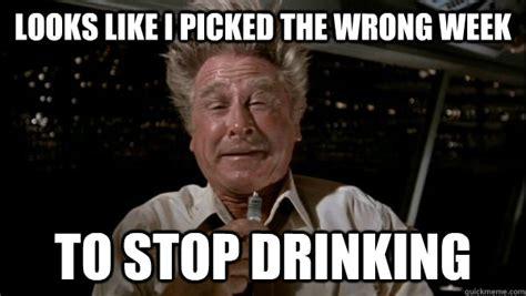 Drinking Memes - quit drinking meme memes