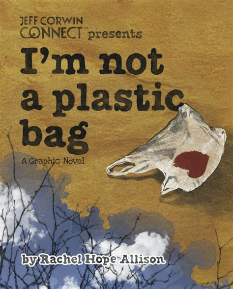 Win A Im Not A Plastic Bag 2 by 4 Thought Provoking Graphic Novels About The Environment