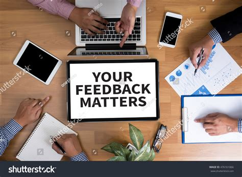 your business and company matters today your feedback matters business team hands stock photo