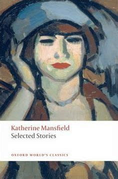 themes in katherine mansfield stories katherine mansfield on pinterest katherine mansfield