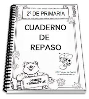 cuaderno de repaso para primer grado fichas escuela primeros grados grado y escuela el blog de segundo cuaderno de repaso del primer trimestre