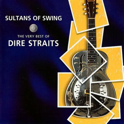 sultans of swing dire straights dire straits sultans of swing the very best of dire