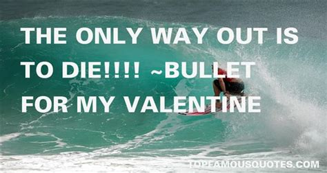 bullet for my quotes bullet for my quotes top quotes and