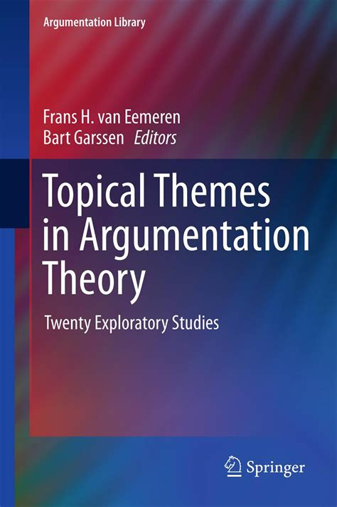 Topical Themes In Argumentation Theory Twenty